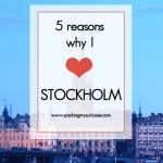 5 reasons why I love Stockholm