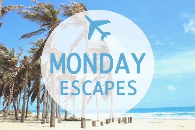 Monday Escapes #1