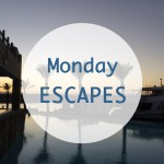 Monday Escapes #2