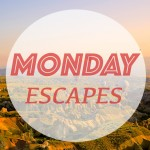 Monday Escapes #10