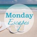 Monday Escapes #20