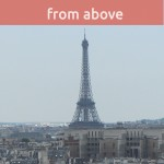 8 amazing spots to view Paris from above, by Packing my Suitcase