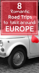 Romantic Road Trips around Europe
