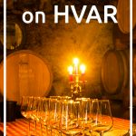 Wine tasting on Hvar Island