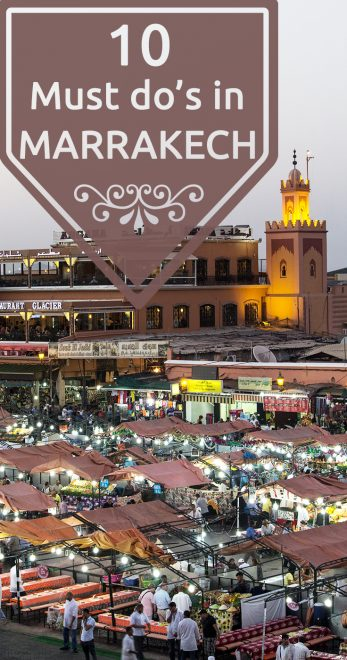 Must do's in Marrakech