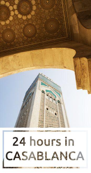24 hours in Casablanca
