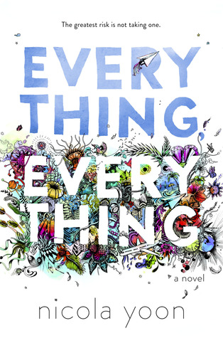 Everything, Everything Nicola Yoon