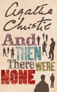 And then there were none Agatha Christie