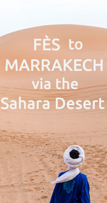 From Fes to Marrakech via the Sahara Desert