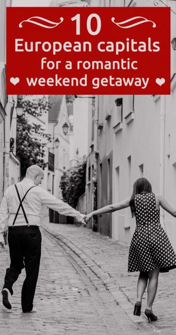 European capitals for a romantic weekend getaway