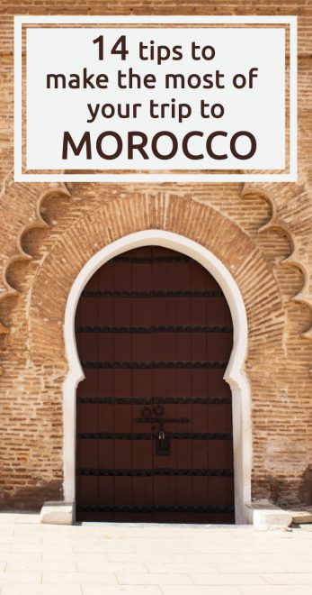 Tips to make the most of your trip to Morocco