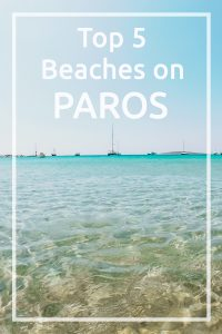 Best beaches on Paros, Greece