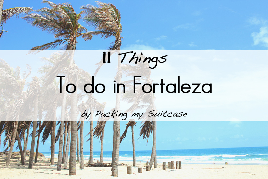 11 things to do in Fortaleza