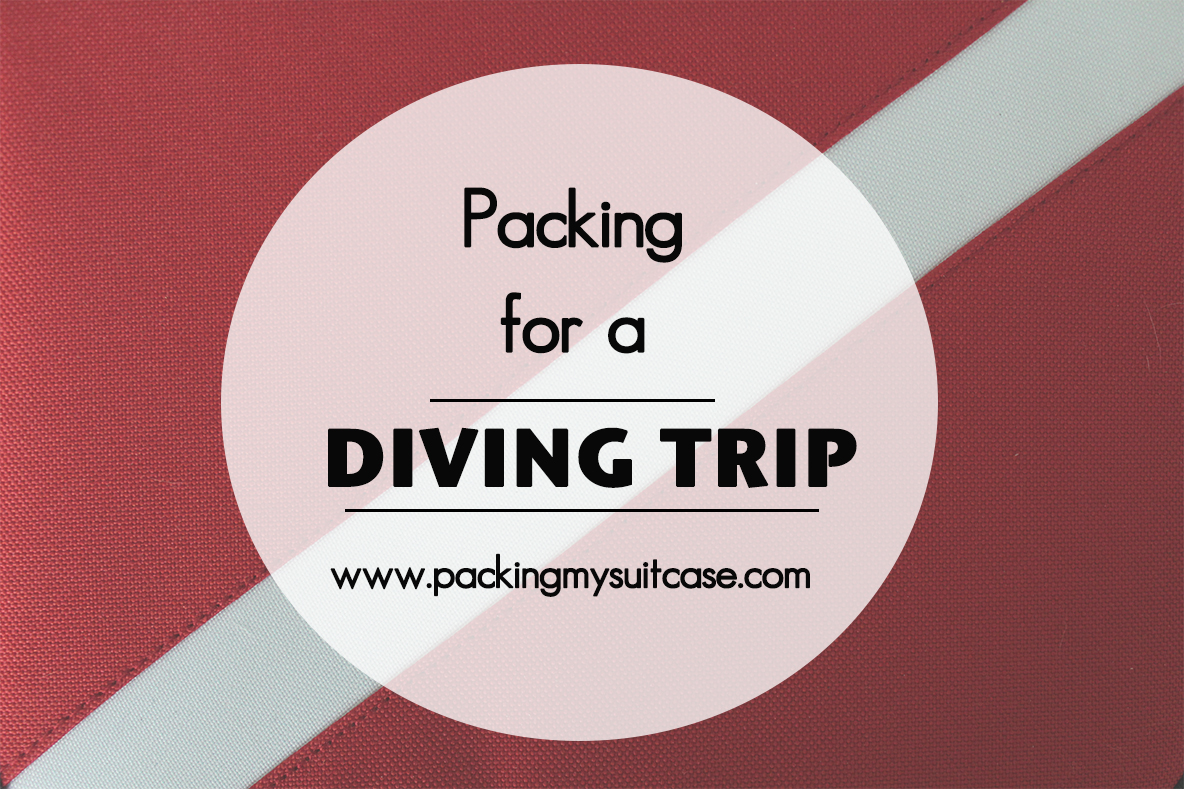 Packing for a diving trip