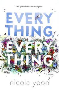 Everything, Everything Nicola Yoon